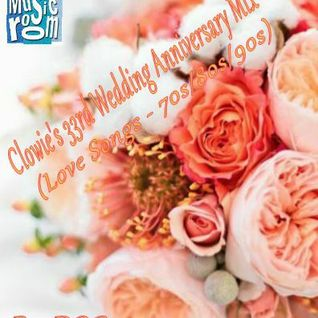 Clowie's 33rd Wedding Anniversary Mix - Love Songs (70s/80s/90s) (03.03.16)