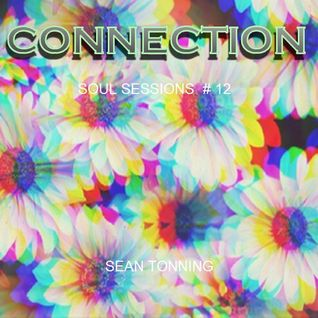 CONNECTION - Soul Sessions # 12