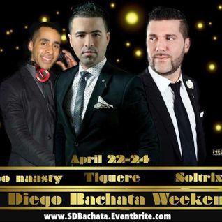 DJ Soltrix - Live @ Island Touch's San Diego Bachata Weekender (04-23-2016)