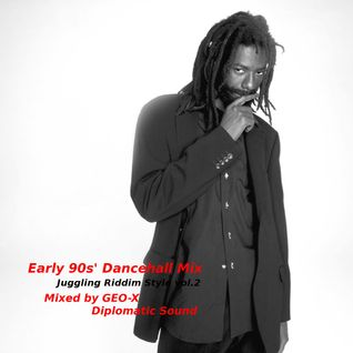 Early 90s' Dancehall Mix - Juggling Riddim Style vol.2 -