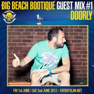 BIG BEACH BOOTIQUE GUEST MIX #1: DOORLY
