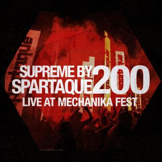 Supreme 200 with Spartaque (Recorded Live @ Mechanika Fest, EKB, Russia)