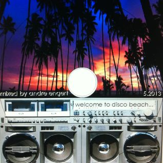 welcome to disco beach - mixed by andre engert