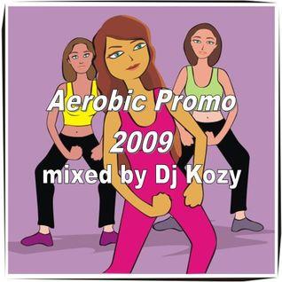 Dj Kozy - Aerobic Promo 2009
