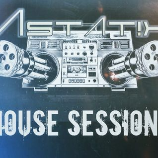 'Mutha' House session - DJ Astat!x