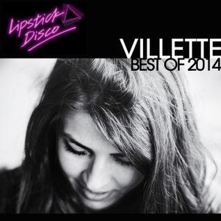 Villettes Best Of 2014 Mix for Lipstick Disco