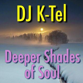 DJ K-Tel Deeper Shades of Soul