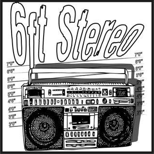 6ft Stereo's February 16 Podcast