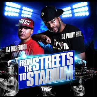 From The Streets 2 The Stadium Feat. DJ Incrediboi  (Hosted By Cap 1)