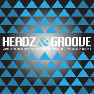 Headz'N'Groove Ch.2