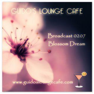 Guido's Lounge Cafe Broadcast 0207 Blossom Dream (20160219)