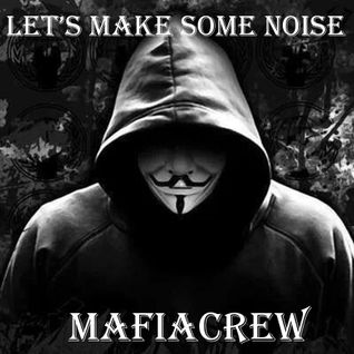 MafiaCrew - Let's make some noise (LMSN020)