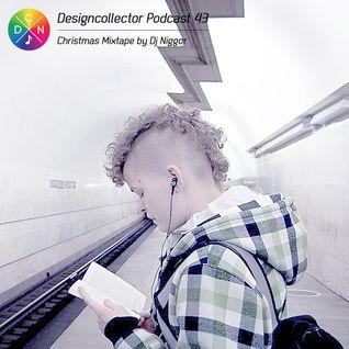 Designcollector Podcast 43 by Dj Niggor 2011