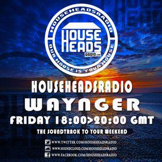 12.08.2016 Waynger - HouseHeadsRadio