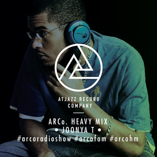 ARCo HEAVY GUEST MIX w/ JOONYA T (March 2016)