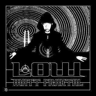 Low!Mix-MattFraktal-06/12