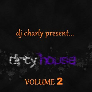Dirty Dutch House Volume 2
