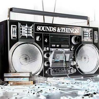 Sounds And Things 004 (20.05.11.)