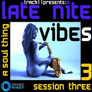 Late Nite Vibes - Session Three