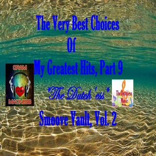 The Very Best Choices of My Greatest Hits - Part 9