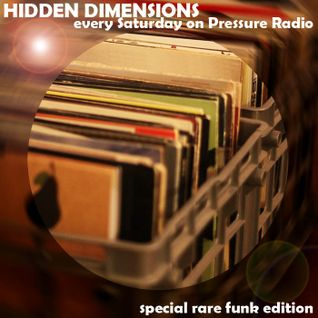 Hidden Dimensions pt.120 - Rare Funk Edition