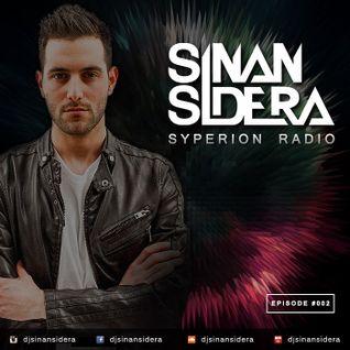 Sinan Sidera - Syperion Radio Episode 002