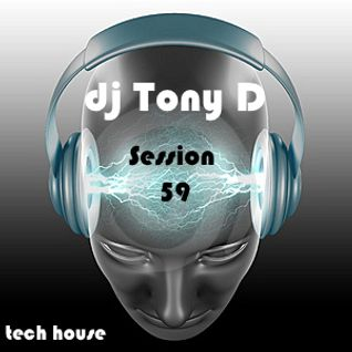 Session 59 - Tech House