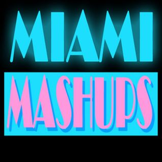 Miami Mashups - Sleepless (Original Mix)
