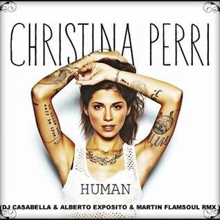 CHRISTINA PERRI -HUMAN (DJ CASABELLA & ALBERTO EXPOSITO & MARTIN FLAMSOUL RMX ) FREE DOWNLOAD!!!