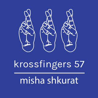 Krossfingers 57 by Misha Shkurat