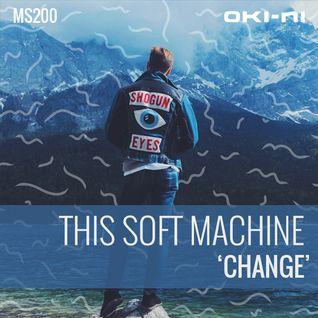CHANGE by This Soft Machine
