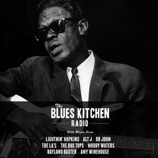 BLUES KITCHEN RADIO: 26 May 2015