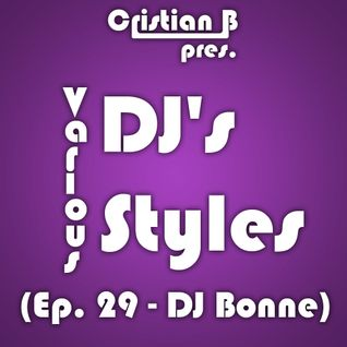 Various DJ's - Various Styles (Ep. 029)