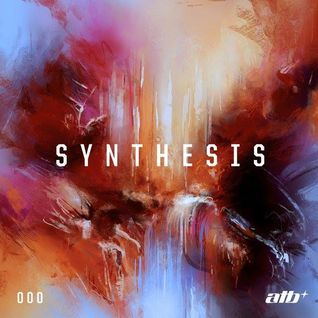 ATB - Synthesis Episode 000 - 21.01.2016 By : → [www.facebook.com/lovetrancemusicforever]
