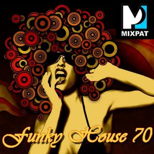 Funky House 70