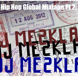 Hip Hop Global Mixtape Parte 2 - by Dj Mezkla