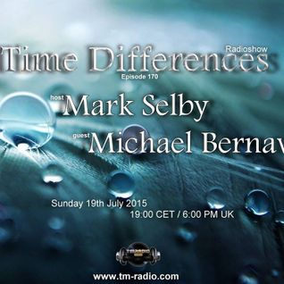 Michael Bernava - Guest Mix for Time Differences Radioshow July 2015