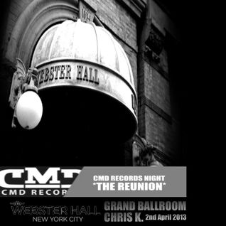 CMD Records Night *The ReUnion* powered by Webster Hall ,New York 02/04/2013
