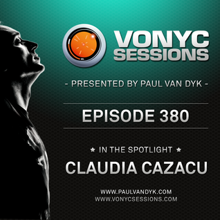 Paul van Dyk's VONYC Sessions 380 - Claudia Cazacu