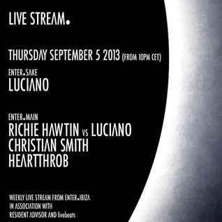 Richie Hawtin VS Luciano - Live At Enter.Main Week 10 (Space Ibiza) - 05-Sep-2013