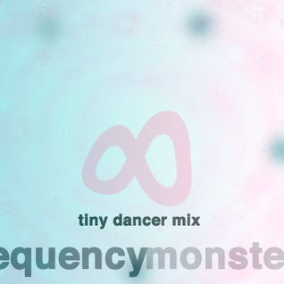 TINY DANCER MIX