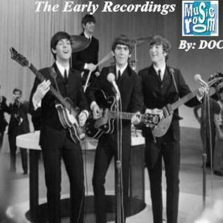 The Music Room's Collection - The Beatles (The Early Recordings) Re-Mixed By: DOC 03.15.11