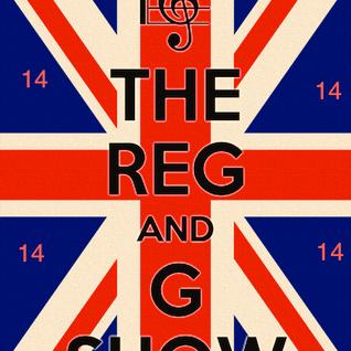 Reg and G Radio Show 14
