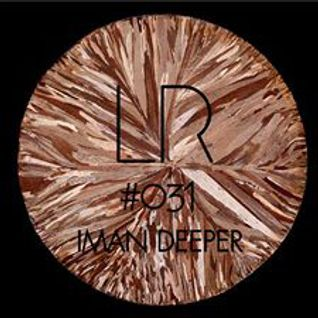 Electric Lorem Podcast 031 special guest Iman Deeper