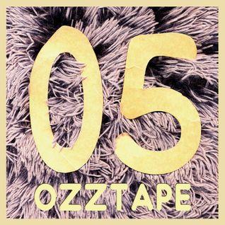 OZZTAPE 05 - mixed & compiled by Oscar OZZ