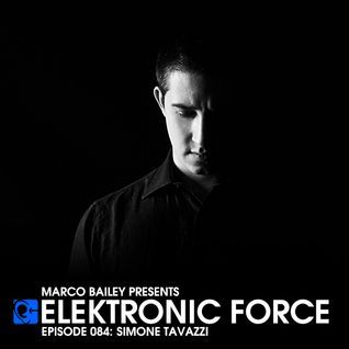 Elektronic Force Podcast 084 with Simone Tavazzi