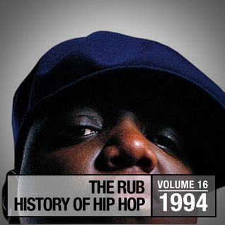 The Rub's Hip-Hop History 1994 Mix