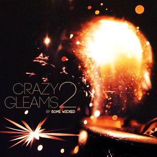 Crazy Gleams II
