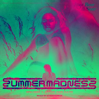 Summer Madness Vol. 3 - Night & Daze Presented by DJBenHaMeen.Com & HipHopIsRead.Com