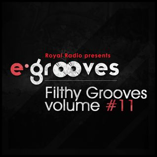E-Grooves - Filthy Grooves 11 on Radio Royal (03.10.2011.)